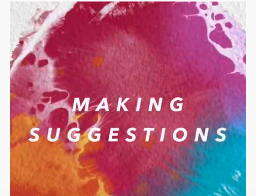 Making Suggestions